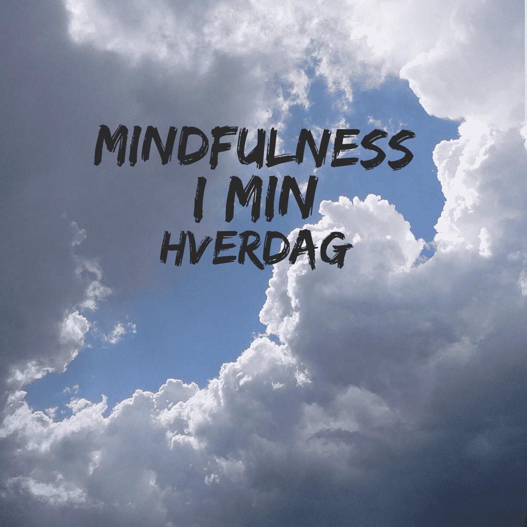 mindfulness, stress, hverdag